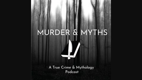 16: Stranger Danger from Murder & Myths