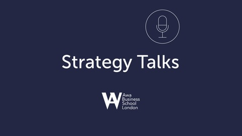 Strategy Talks: Awa Business School | Listen via Stitcher for Podcasts