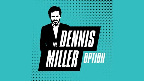 S2 E 13: Mueller Report Reaction and Special Guest Thomas Sowell from The All New Dennis Miller Option
