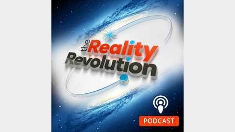 The Reality Revolution Podcast | Listen via Stitcher for