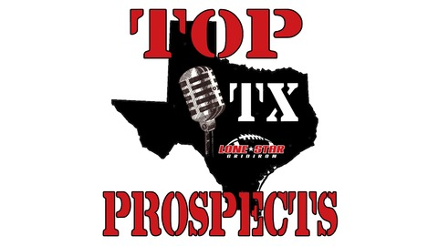 Top Texas Prospects Show | Listen via Stitcher for Podcasts