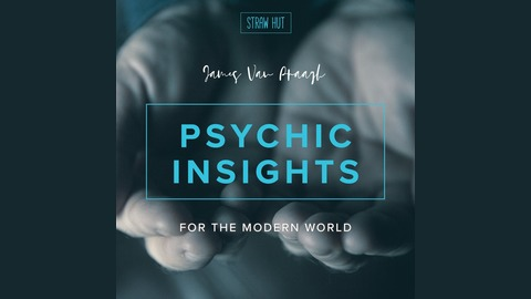 Psychic Insights for the Modern World with James Van Praagh | Listen