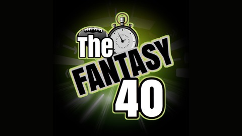 The Fantasy Forty Podcast -