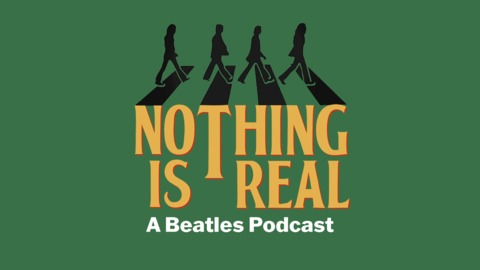 Nothing Is Real - Episode 15 - Mark Lewisohn Part 2 from Nothing Is Real - A Beatles Podcast