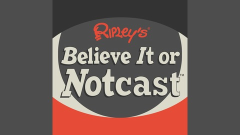 The Law When It Comes To Hunting Cryptids - Ripley's Believe It or Notcast Episode 001 from Ripley's Believe It or Notcast