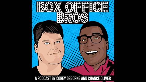 Box Office Bros | Listen via Stitcher for Podcasts