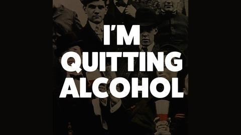 I'm Quitting Alcohol | Listen via Stitcher for Podcasts