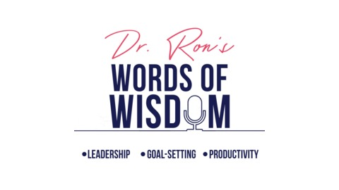 Are You Resilient? from Dr Ron's Words Of Wisdom. Leadership, Goal Setting, Inspiration