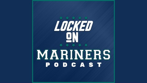 Locked on Mariners Episode 2: Mariners lose to Rays, and what to expect from Yusei Kikuchi in the future from Locked On Mariners - Daily Podcast On the Seattle Mariners