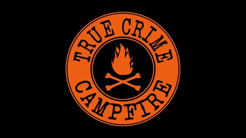 Episode 25: Bad Karma: The Cult of Conscious Development of Body, Mind, and Soul, Pt. 1 from True Crime Campfire