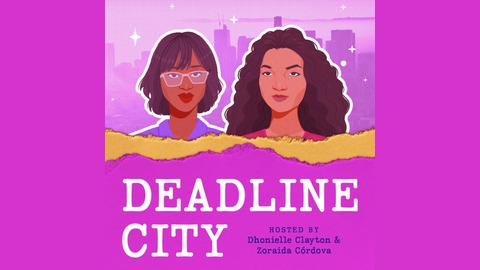 Episode 3 - Destination: Writer's Block Alley from Deadline City's Podcast