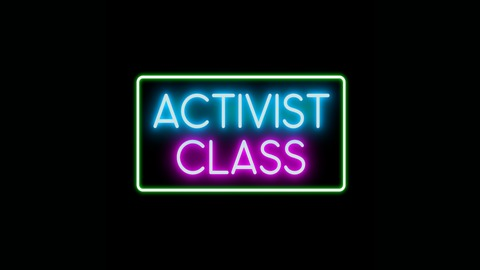 The Battle for Seattle pt. 1 from Activist Class