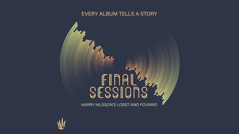 #2: There's No More Yesterday from Final Sessions