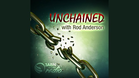 Unchained | Listen via Stitcher for Podcasts