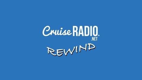 Cruise Radio Rewind   Listen via Stitcher for Podcasts