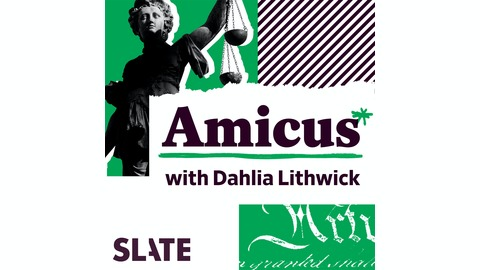 Impeachment Primer from Amicus With Dahlia Lithwick | Law, Justice, and the Courts