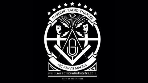 The Masonic Radio Theatre Freemasonry In Vintage Radio Listen