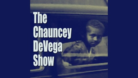 Ep. 286: The Pandemic is the First of Many Disasters That Will Change the World As We Know It from The Chauncey DeVega Show
