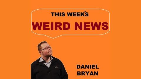 This Weeks Weird News Episode