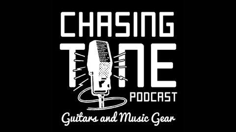 288 - Getting Started in Guitar Gear Culture from Chasing Tone - Guitar Podcast About Gear, Effects, Amps and Tone