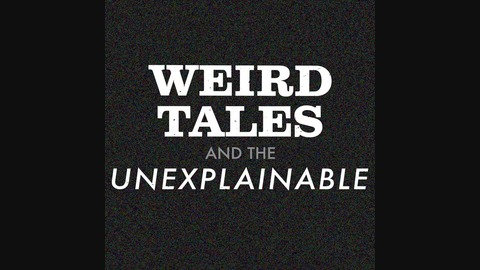#126 - Moon Landing from Weird Tales and the Unexplainable