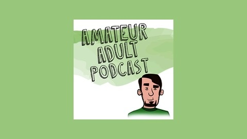 Adult podcast amateur