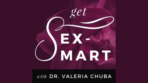 Get Sex-Smart - E29: