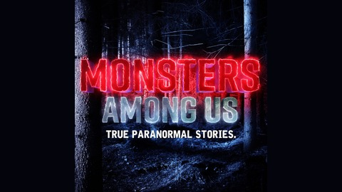 Sn. 8 Ep. 10 - Bigfoot, white things, voodoo and an alien abduction. from Monsters Among Us Podcast