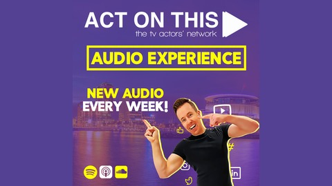 203 - 99% Of Actors Are Using Social Media WRONG! from The ActOnThisTV Audio Experience