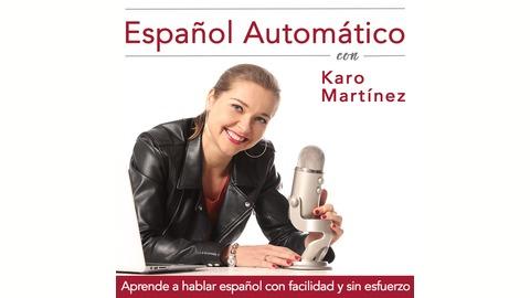 Espanol Automatico Podcast