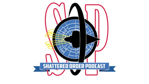 Shattered Order Podcast - Out Of Order: 02 [The one about Community