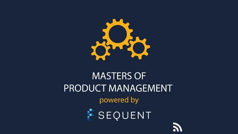 MPM 044: How Design Thinking Can Help Your Product Management Team, with Bob Burgarino, EVP with Apiture from Masters of Product Management