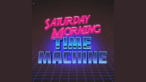 Saturday Morning Time Machine - 8 - Spring 1982: 8:00 to 8:30AM